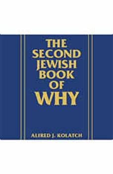 The Second Jewish Book of Why, Alfred Kolatch