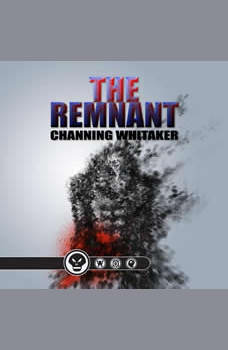 The Remnant, Channing Whitaker