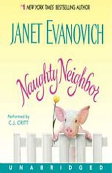Naughty Neighbor, Janet Evanovich