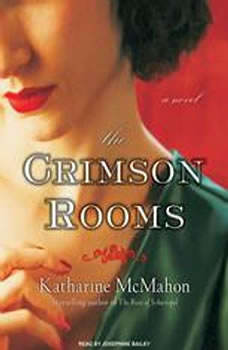 The Crimson Rooms, Katharine McMahon