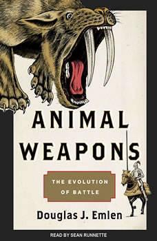 Animal Weapons: The Evolution of Battle, Douglas J. Emlen