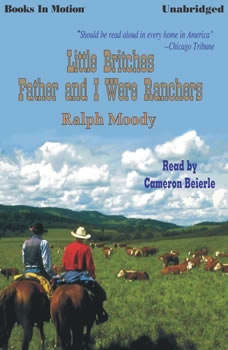 Father And I Were Ranchers, Ralph Moody