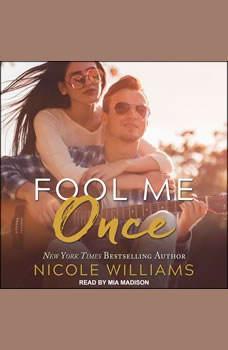 Fool Me Once, Nicole Williams