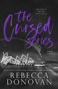 The Cursed Series, Parts 1 & 2: If I'd Known/Knowing You, Rebecca Donovan