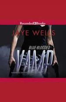Blue-Blooded Vamp, Jaye Wells