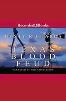 Texas Blood Feud, Dusty Richards