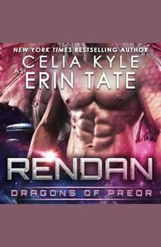 Rendan: Dragons of Preor Book 4, Celia Kyle as Erin Tate