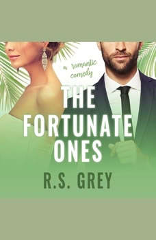 The Fortunate Ones, R.S. Grey