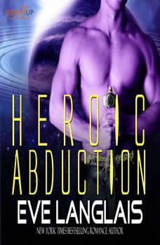 Heroic Abduction, Eve Langlais