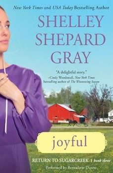 Joyful: Return to Sugarcreek, Book Three, Shelley Shepard Gray