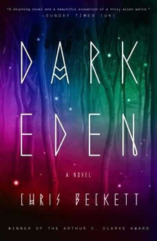 Dark Eden, Chris Beckett