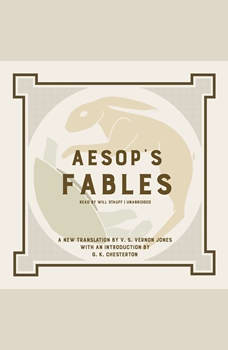 Aesop's Fables: A New Translation by V. S. Vernon Jones with an Introduction by G. K. Chesterton, Aesop