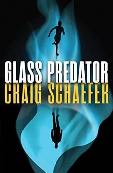 Glass Predator, Craig Schaefer