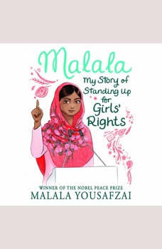Malala: My Story of Standing Up for Girls' Rights, Malala Yousafzai