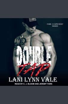 Double Tap, Lani Lynn Vale