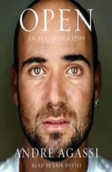 Open: An Autobiography An Autobiography, Andre Agassi