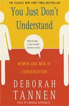 You Just Don't Understand, Deborah Tannen