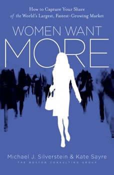 Women Want More, Michael J. Silverstein