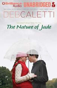 The Nature of Jade, Deb Caletti