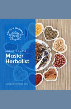 Master Herbalist, Centre of Excellence