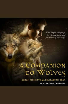 A Companion to Wolves, Elizabeth Bear