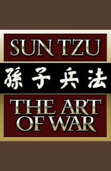 The Art of War: Original Classic Edition, Sun Tzu