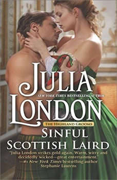 Sinful Scottish Laird: (The Highland Grooms, #2) (The Highland Grooms, #2), Julia London