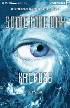 Some Fine Day, Kat Ross