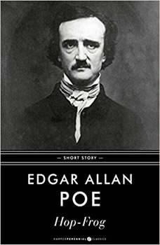 Hop-Frog, Edgar Allan Poe