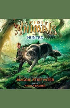 Spirit Animals #2: Hunted, Maggie Stiefvater