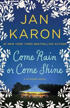 Come Rain or Come Shine, Jan Karon