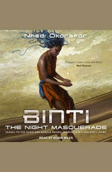 Binti: The Night Masquerade, Nnedi Okorafor
