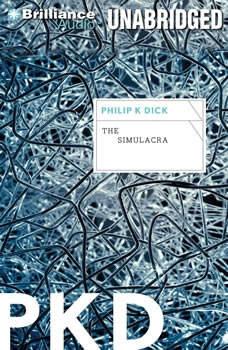 The Simulacra, Philip K. Dick