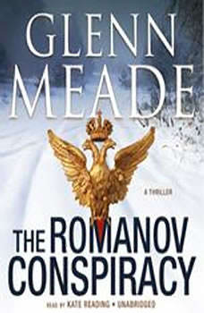 The Romanov Conspiracy: A Thriller, Glenn Meade