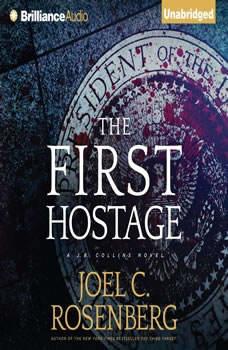 The First Hostage, Joel C. Rosenberg