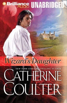 Download Wizard's Daughter Audiobook by Catherine Coulter   AudiobooksNow.com