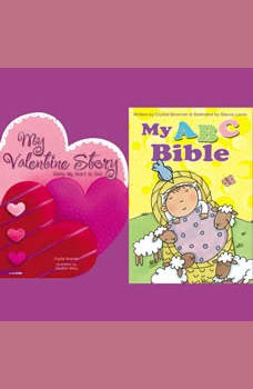 My ABC Bible and My Valentine Story, Crystal Bowman