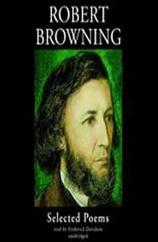 Robert Browning: Selected Poems, Robert Browning
