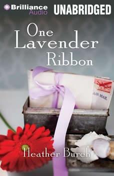 One Lavender Ribbon, Heather Burch