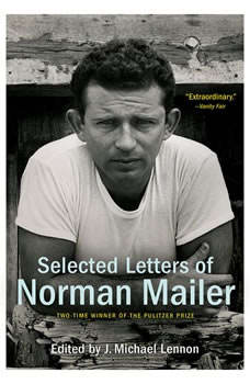 Selected Letters of Norman Mailer, Norman Mailer