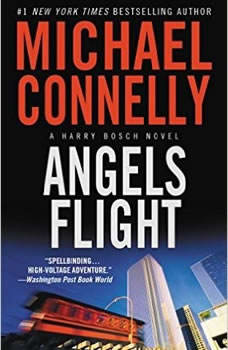 Angels Flight: Booktrack Edition Booktrack Edition, Michael Connelly