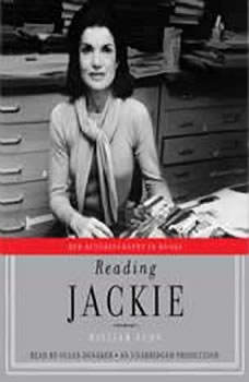 Reading Jackie: Her Autobiography in Books, William Kuhn