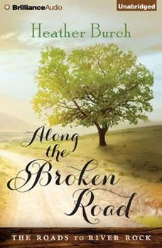 Along the Broken Road, Heather Burch