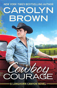 Cowboy Courage, Carolyn Brown