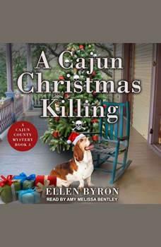 A Cajun Christmas Killing, Ellen Byron