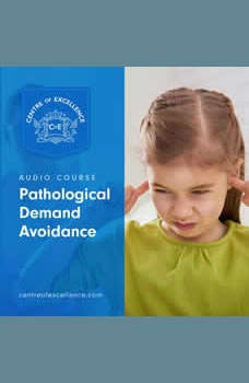 Pathological Demand Avoidance, Centre of Excellence