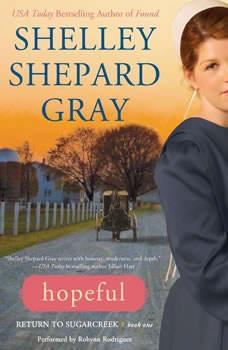 Hopeful: Return to Sugarcreek, Book One, Shelley Shepard Gray