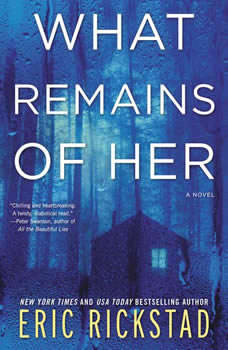 What Remains of Her, Eric Rickstad