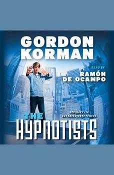 The Hypnotists Book #1, Gordon Korman