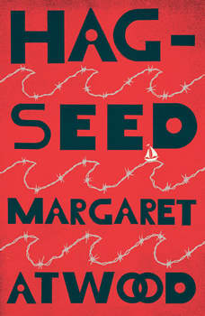 Hag-Seed, Margaret Atwood